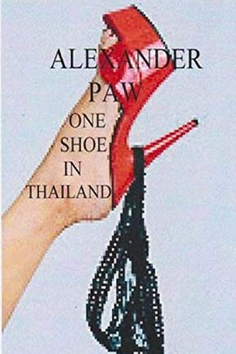 9781535323895: One Shoe In Thailand