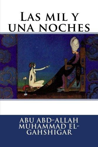 9781535326841: Las mil y una noches (Spanish Edition)