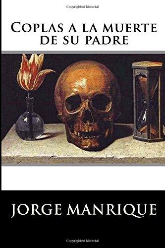 9781535326872: Coplas a la muerte de su padre (Spanish Edition)