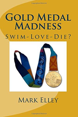 9781535327312: Gold Medal Madness: Swim-Love-Die?