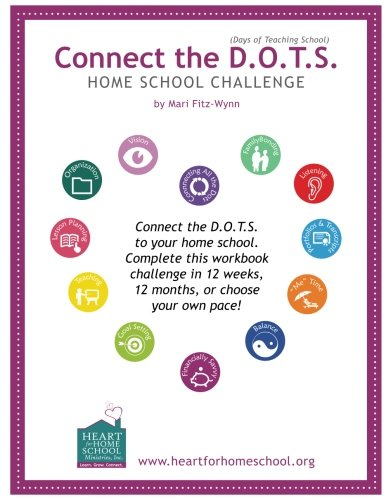 9781535328029: Connect the D.O.T.S. Home School Challenge