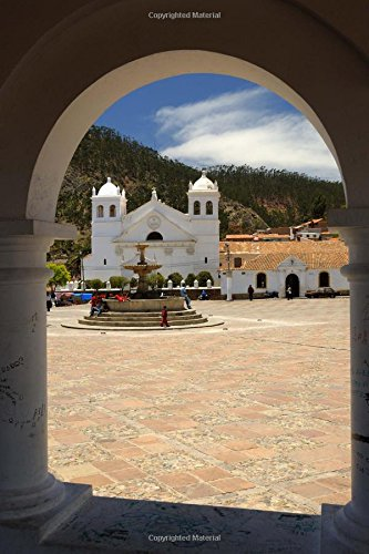 9781535328210: Recoleta Monastery Sucre Bolivia Journal: 150 page lined notebook/diary