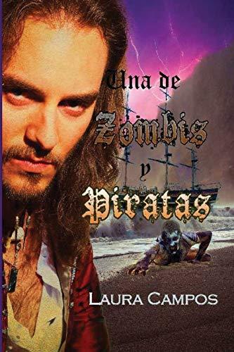 9781535329729: Una de zombis y piratas (Spanish Edition)