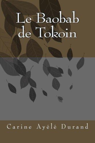9781535330848: Le Baobab de Tokoin
