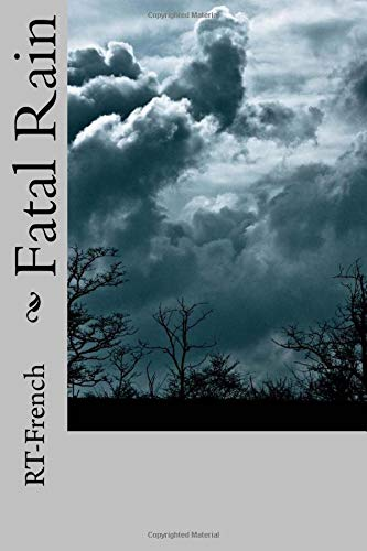 9781535330862: Fatal Rain