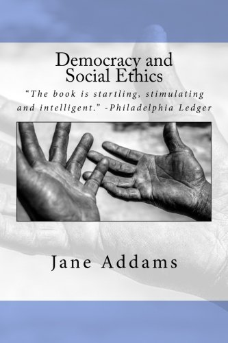 9781535331821: Democracy and Social Ethics