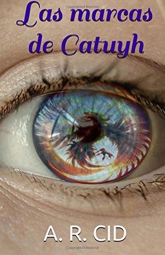 9781535331852: Las marcas de Catuyh: Volume 1 (Señores entre dos mundos)