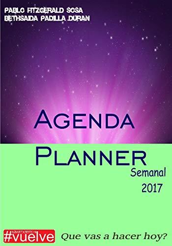 9781535334839: Agenda Planner Semanal 2017 (Spanish Edition)