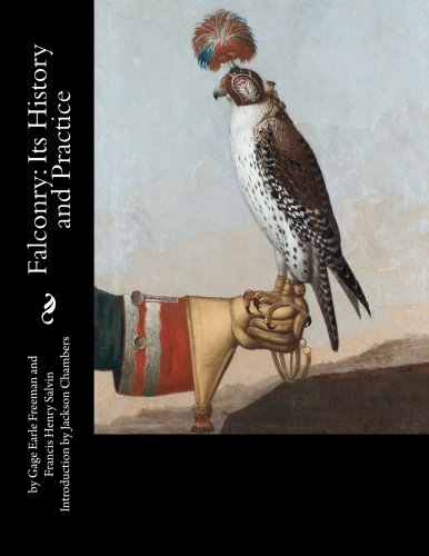 9781535338318: Falconry: Its History and Practice