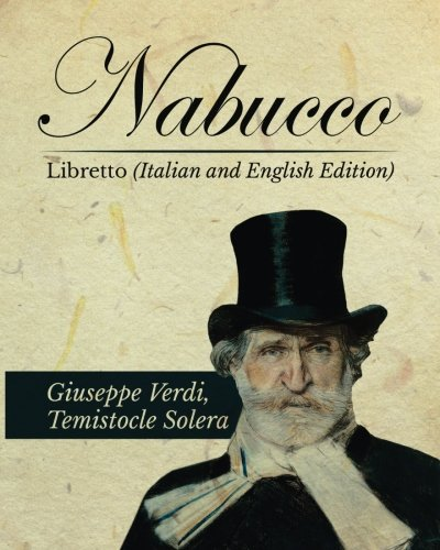 9781535340878: Nabucco Libretto (Italian and English Edition) (English and Italian Edition)