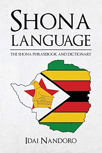 9781535341196: Shona Language: The Shona Phrasebook and Dictionary
