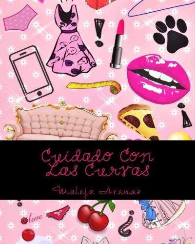 9781535345156: Cuidado Con Las Curvas: Volume 1
