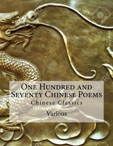 9781535351546: One Hundred and Seventy Chinese Poems: Chinese Classics