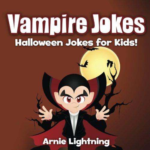 9781535360296: Vampire Jokes: Funny Halloween Jokes for Kids! (Volume 3)