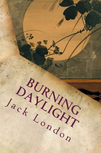 9781535361491: Burning Daylight