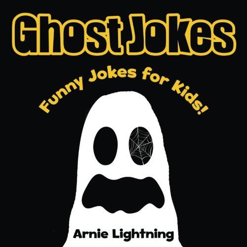 9781535362474: Ghost Jokes: Funny Halloween Jokes for Kids! (Volume 5)