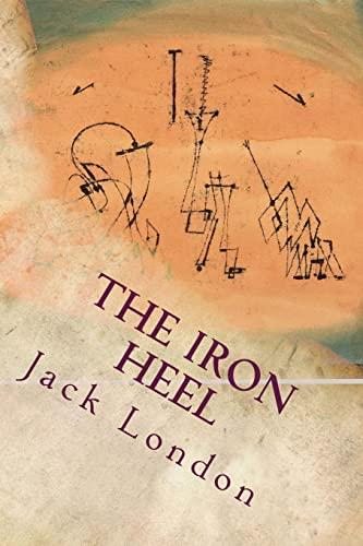9781535365376: The Iron Heel