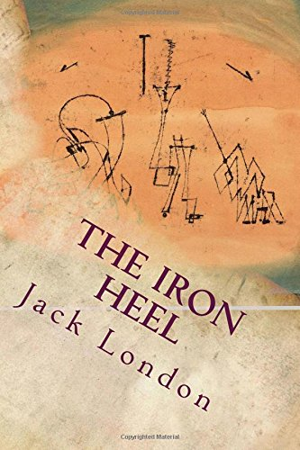a summary of the novel the iron heel Summary themes the iron heel analysis jack london the chapter on the iron heel is an outstanding critical assessment of london's novel.