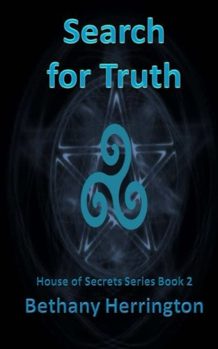 9781535372619: Search for Truth (House of Secrets Series book) (Volume 2)