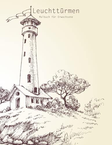 9781535374750: Malbuch mit Leuchttürmen für Erwachsene 1 (Volume 1) (German Edition)