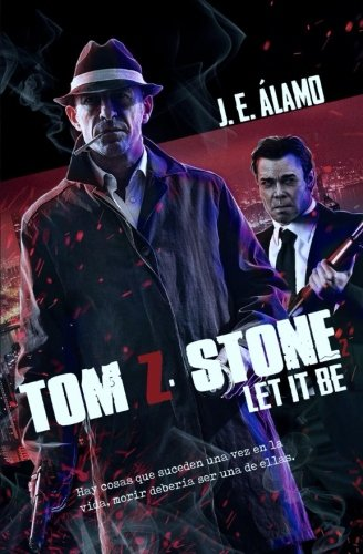 9781535376075: Tom Z. Stone II: Let It Be (Volume 2) (Spanish Edition)