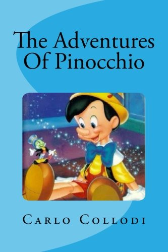 9781535376846: The Adventures Of Pinocchio