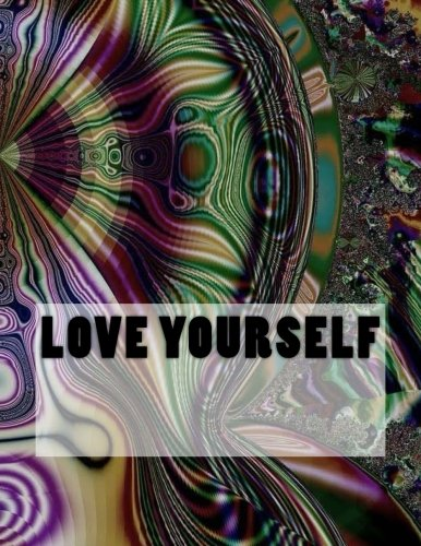 9781535377003: Love Yourself: Adult Coloring Book