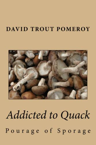 9781535379748: Addicted to Quack
