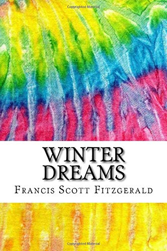 9781535383172: Winter Dreams: Includes MLA Style Citations for Scholarly Secondary Sources, Peer-Reviewed Journal Articles and Critical Essays (Squid Ink Classics)