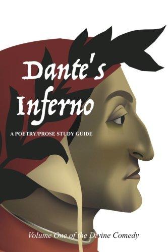 9781535386289: Dante's Inferno: A Poetry/Prose Study Guide: Volume 1 (The Divine Comedy)