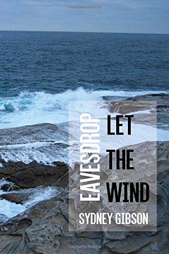 9781535386722: Let The Wind Eavesdrop