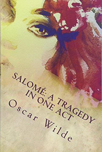 9781535387088: Salomé: A Tragedy in One Act