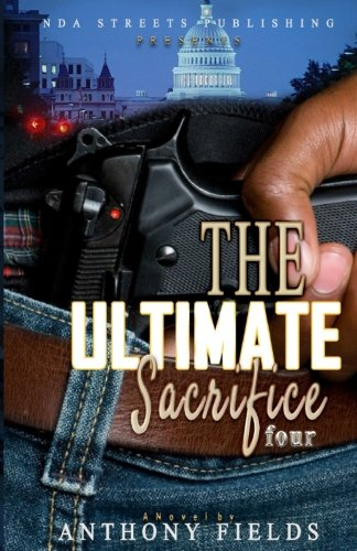 9781535390385: The Ultimate Sacrifice 4 (The Sacrifice series)