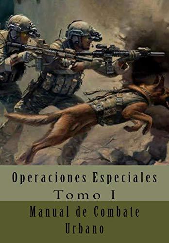 9781535391450: Manual de Combate Urbano: Traducción al Español (Operaciones Especiales) (Volume 1) (Spanish Edition)