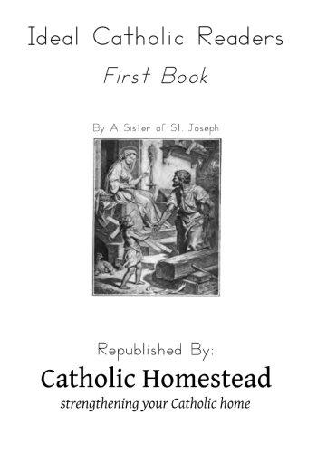 Ideal Catholic Readers, Book One: Homestead, Catholic