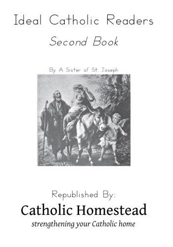 Ideal Catholic Readers, Book Two: Homestead, Catholic