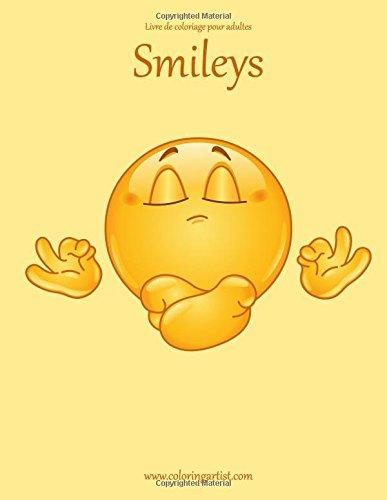 9781535394093: Livre de coloriage pour adultes Smileys 1 (Volume 1) (French Edition)