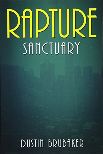 9781535394369: Rapture: Sanctuary (Volume 2)