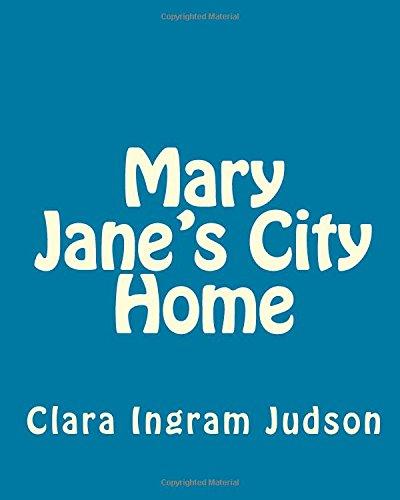 Mary Jane's City Home: Judson, MS Clara