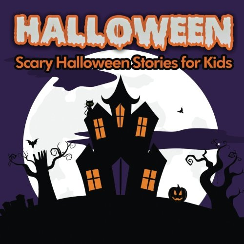 9781535400077: Halloween: Scary Halloween Stories for Kids (Volume 6)