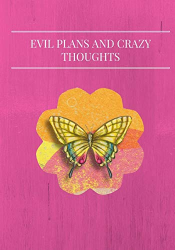 9781535400398: Evil Plans and Crazy Thoughts, In Pink: Journal/Notebook