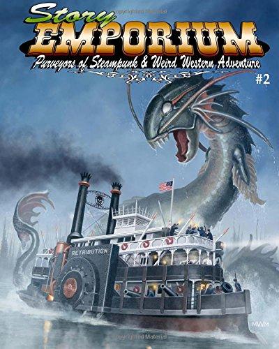 Story Emporium 2: Purveyors of Steampunk & Weird Western Adventure: Jenkins, Joel