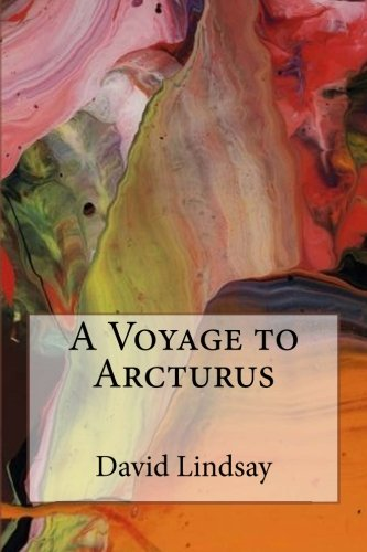 9781535403627: A Voyage to Arcturus