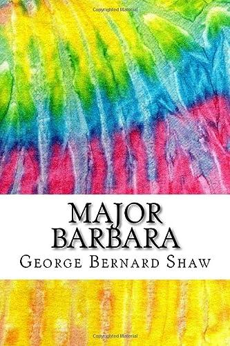 Major Barbara: Includes MLA Style Citations for: Shaw, George Bernard