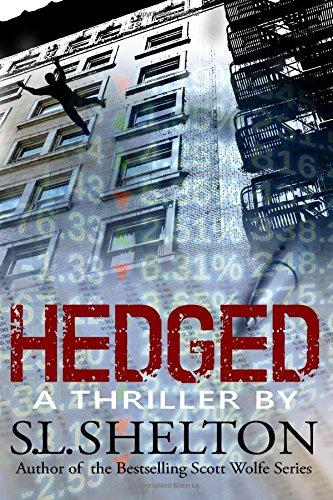 Hedged: S.L. Shelton