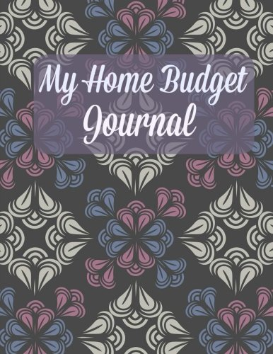 9781535408127: My Home Budget Journal (Extra Large-Billing Planning Journal) (Volume 58)
