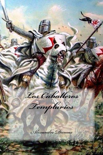 9781535410380: Los Caballeros Templarios (Spanish Edition)
