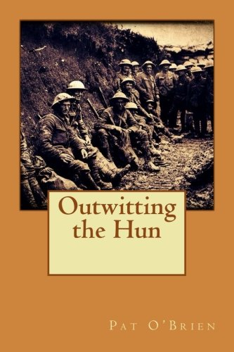9781535413756: Outwitting the Hun