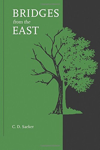9781535413817: Bridges from the East: A novel about eastern religions