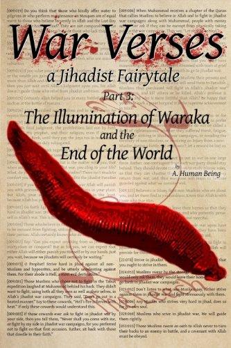 9781535416085: War Verses: a Jihadist Fairytale: Part 3: The Illumination of Waraka and the End of the World (Volume 3)